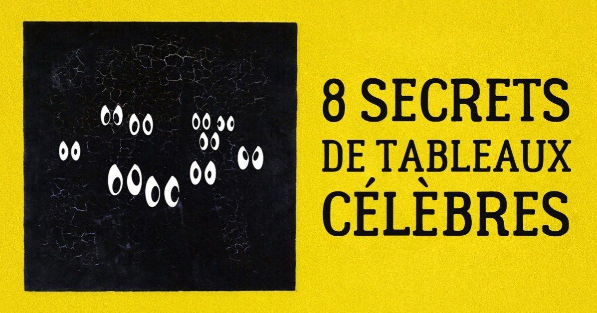 8Secrets detableaux célèbres