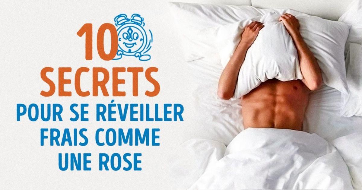 10Secrets pour seréveiller frais comme une rose