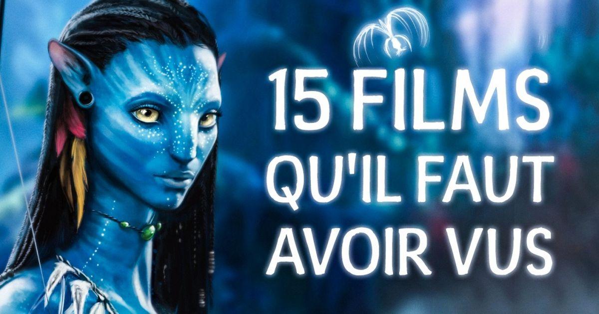 15Films qu'il faut avoir vus