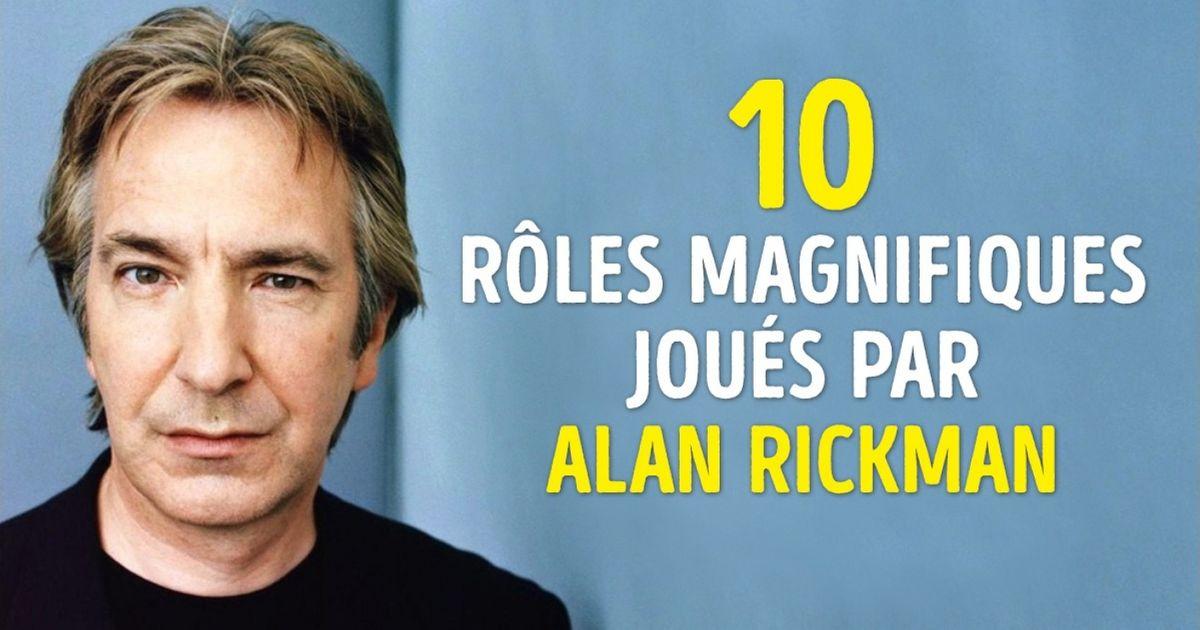 Les 10plus beaux rôles d'Alan Rickman