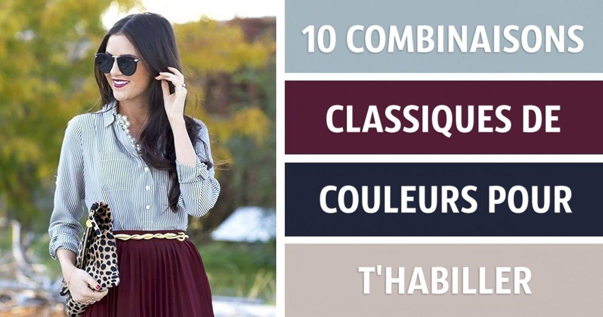 10combinaisons classiques decouleurs pour créer unlook parfait