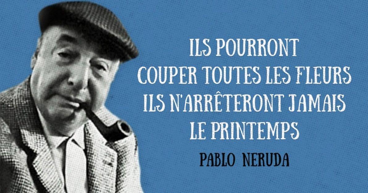15Vers etphrases célèbres dePablo Neruda